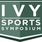 Ivy Sports Symposium Unlike No Other…