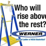 It's March Madness Time, And Werner Ladders Steps Up Again…